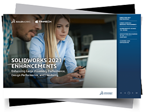 SOLIDWORKS 2021 Enhancements
