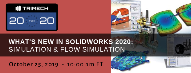 TriMech 20 for 20 - Whats New Simulation Flow Simulation