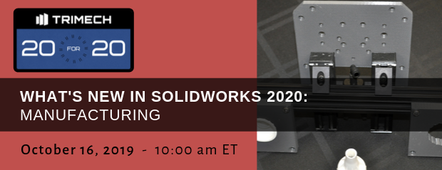 TriMech 20 for 20 - Whats New SOLIDWORKS Manufacturing