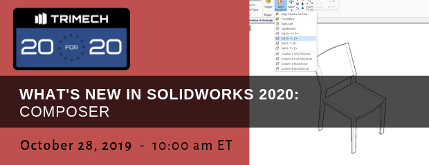 TriMech 20 for 20 - Whats New SOLIDWORKS 2020 Composer