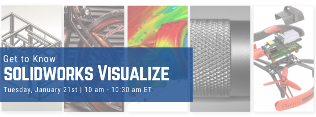 Register for our webinar, Get to Know SOLIDWORKS Visualize