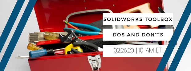 Register for our webinar, SOLIDWORKS Toolbox Dos and Donts