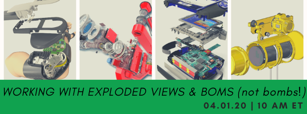Register for our webinar, Working with Exploded Views and BOMS