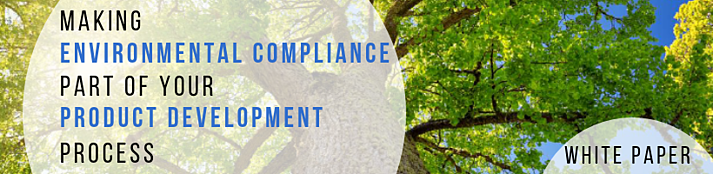Download our white paper, Making Environmental Compliance Part of Your Product Development Process
