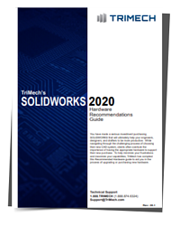 trimech solidworks 2020 Hardware Recommendations